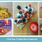 4 Fabulously Healthy Crisp Bread Appetizers